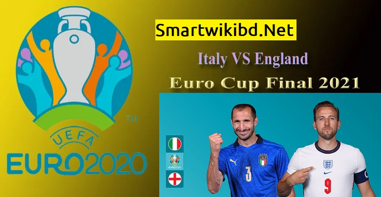 Watch Italy VS England Live Match Today Online Euro Cup Final 2021