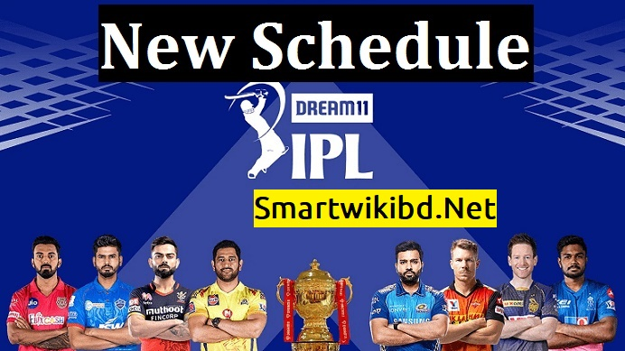 IPL 2021 New Match Schedule, Teams, Venue, Dates, Points Table