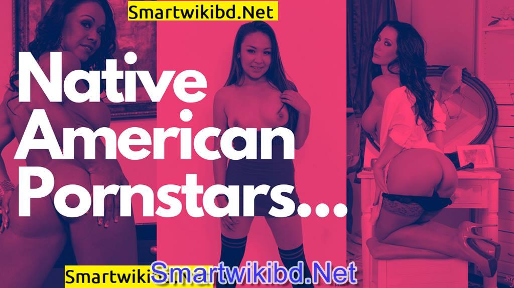 Top 30 Hottest Native American Pornstars In 2021-2022