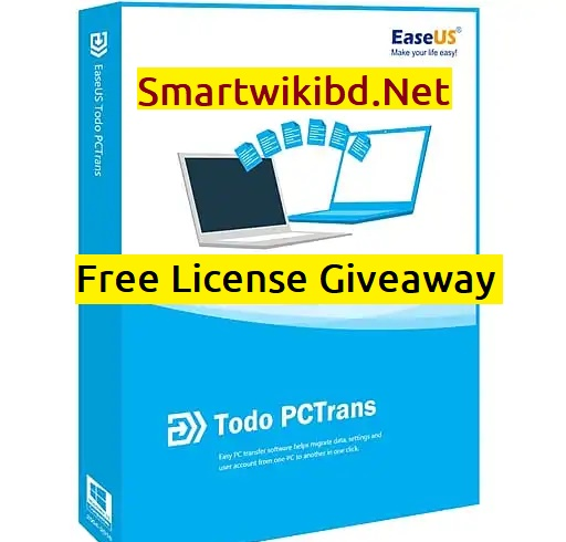 Download EaseUS Todo PCTrans Pro Free License Giveaway 2021-2022